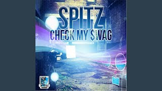 Provided to YouTube by CDBaby Freedom · Spitz Check My Swag ℗ 2013 ...