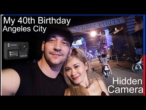 My Birthday & Hidden Camera On Walking Street