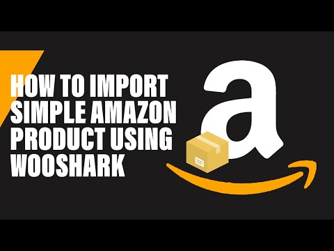 Woocommerce Amazon Dropshipping - import Amazon products to your store