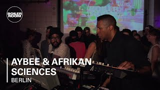 Aybee & Afrikan Sciences Boiler Room Berlin Live Set