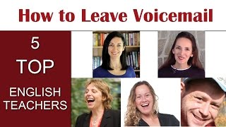 How to Leave Voicemail in English - What to Say on the Phone - Tips from 5 Top YT Teachers