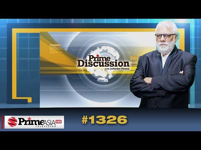 Prime Discussion (1326) || ਭਾਜਪਾ ਟਕਰਾਅ ਛੱਡਕੇ ਅੰਕੜਿਆਂ ਵੱਲ ਤੁਰੀ
