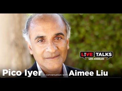 Pico Iyer in conversation with Aimee Liu at Live Talks Los Angeles