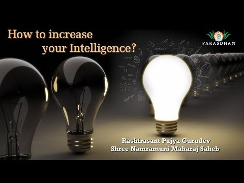 How to increase your Intelligence | 07 Karma Siddhant | Pawandham 2017