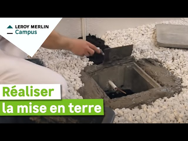 Comment Réaliser Une Mise à La Terre Leroy Merlin Youtube
