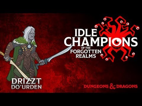 Idle Champions - Drizzt Do'Urden Unlocked! - Free to Play Idle Game