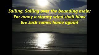 Sailing, sailing, over the bounding main LYRICS WORDS SING ALONG SONGS not Christopher Cross