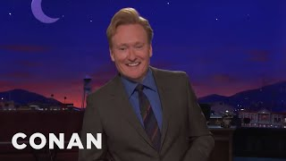 Conan On Trump's Quick Probe  - CONAN on TBS