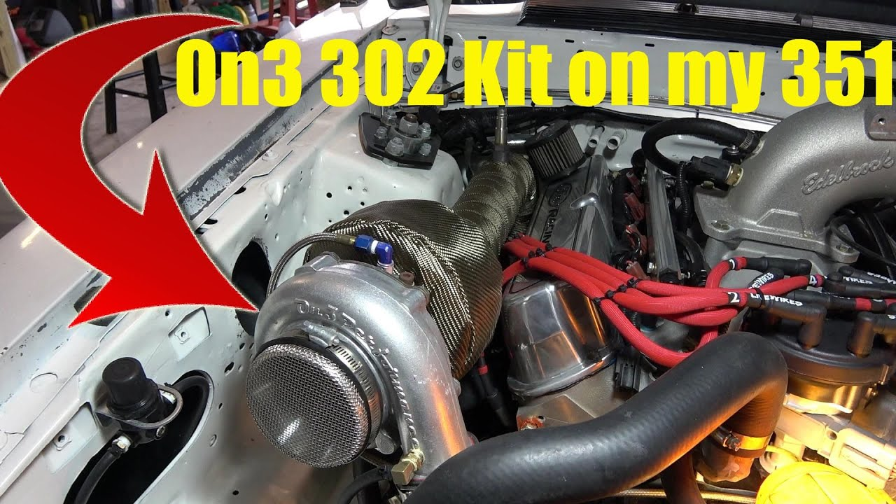 On3 Turbo 302 Kit Modified for my 351