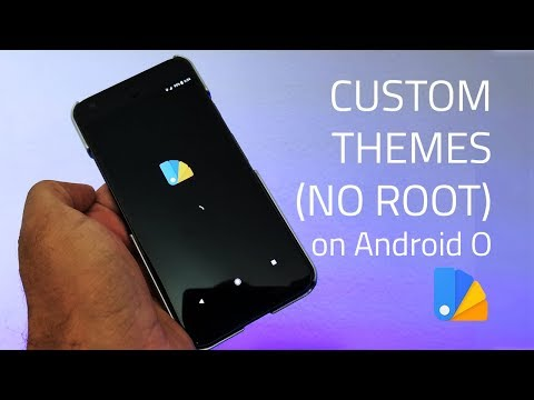 Get Custom Themes on Android 8.0 Oreo [No Root] - with Substratum & Andromeda