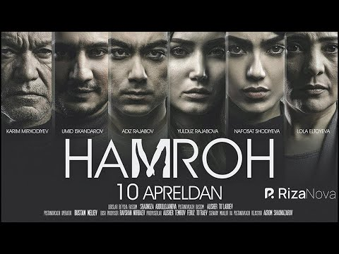 Hamroh (o'zbek film) | Хамрох (узбекфильм) 2017