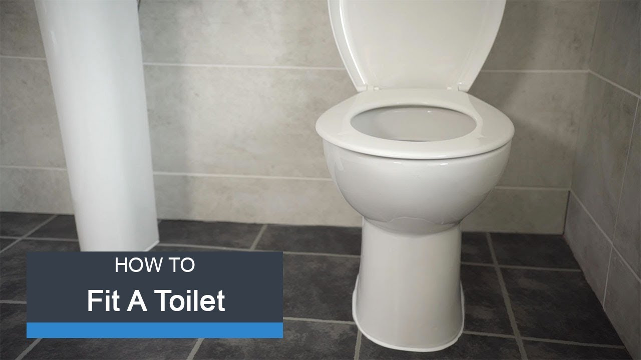 Wickes How To Fit A Toilet You