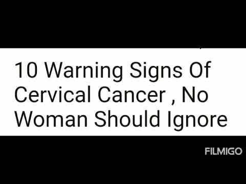 10 warning signs of cervical cancer