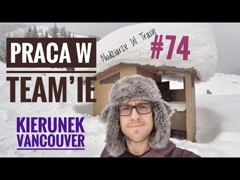 Praca w team'ie - kierunek Vancouver - Nudziarze W Trasie #74