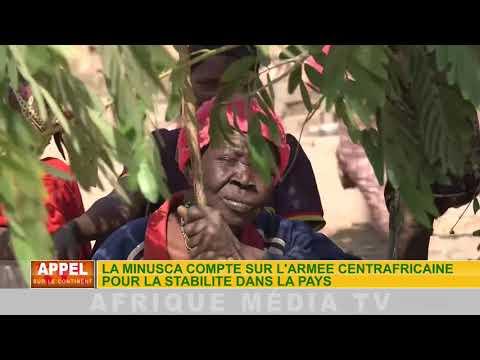 LA MINUSCA COMPTE SUR L'ARMEE CENTRAFRICAINE POUR LA STABILITE DANS LE PAYS
