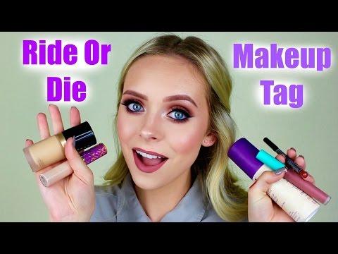 Ride Or Die Makeup Tag   Cosmobyhaley