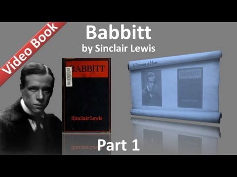 Part 1 - Babbitt book by Sinclair Lewis Chs 01-05