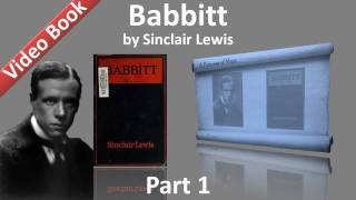 Part 1 - Babbitt Audiobook by Sinclair Lewis (Chs 01-05)(, 2011-11-07T03:36:53.000Z)