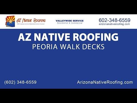 Peoria Walk Decks | Arizona Native Roofing