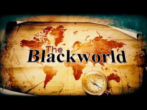 The Blackworld documentary Part 1 - Origins of Man and Civilization/Precession Cycles of Orisha