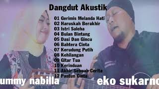 eko sukarno ft ummy nabilla Full album - dangdut acoustic cover