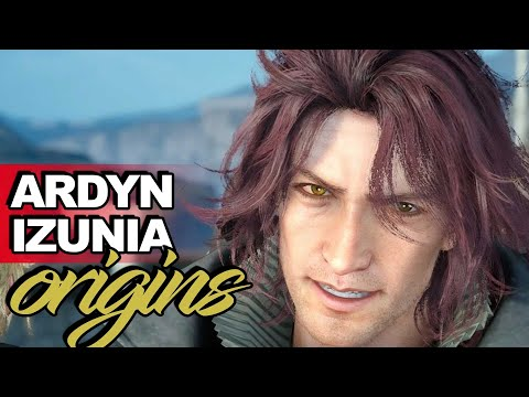 Ardyn Izunia's Origins Explained ► Final Fantasy XV Lore + Episode Ardyn