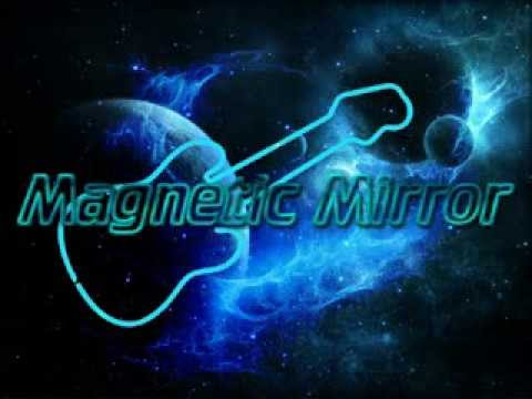 ADVENTURE - MAGNETIC MIRROR