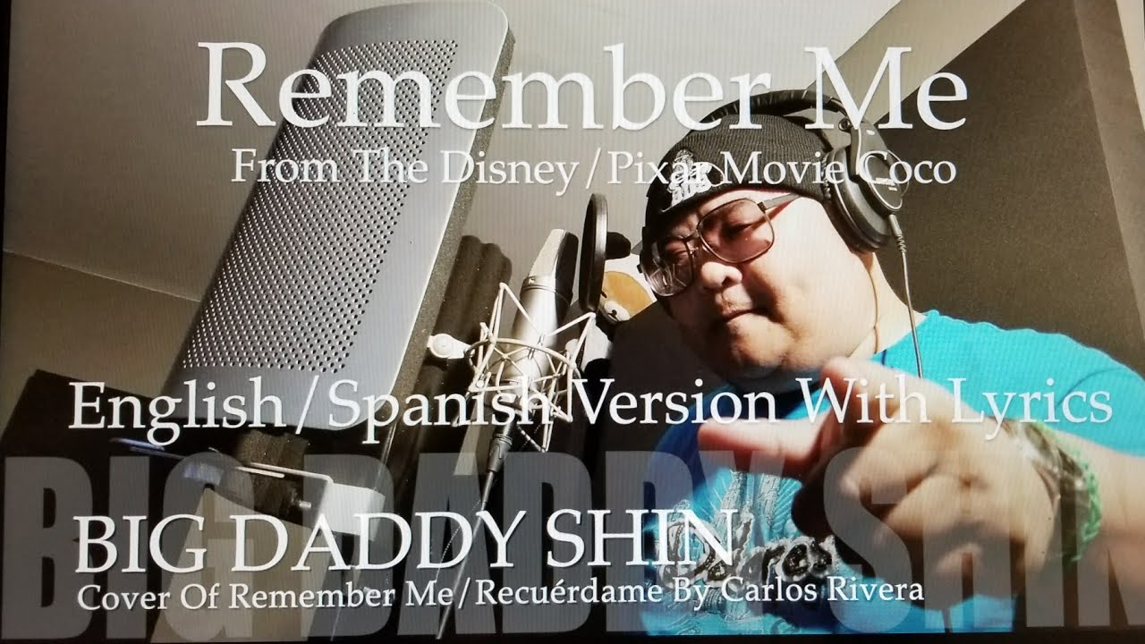 2018 Academy Award Best Song Remember Me/Recuerdame In English/Spanish From  Coco (Piano/Vocal)