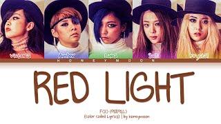 [REQUESTED] f(x) 'Red Light' Lyrics (에프엑스 Red Light 가사) (Col…