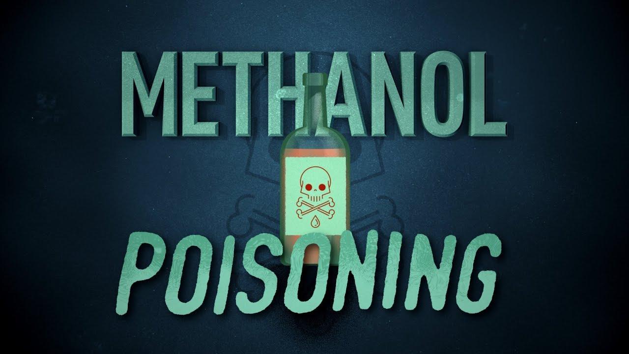 Educational Video Methanol Poisoning