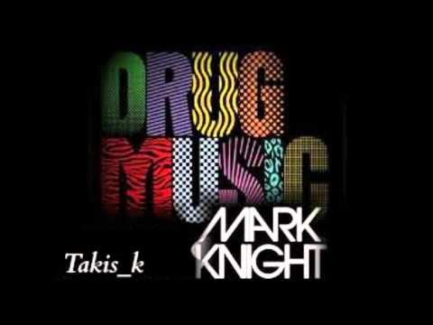 Mark Knight - Drug Music ( Takis K 2014 Deeper Mix)