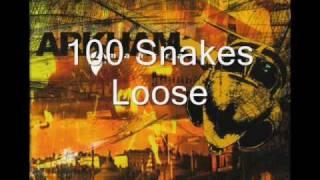 Arkham - 100 Snakes Loose