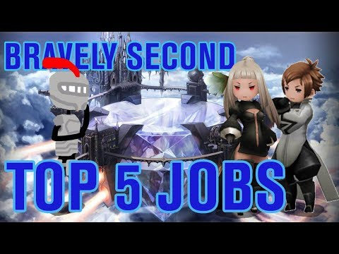 Bravely Second: My Top 5 Jobs