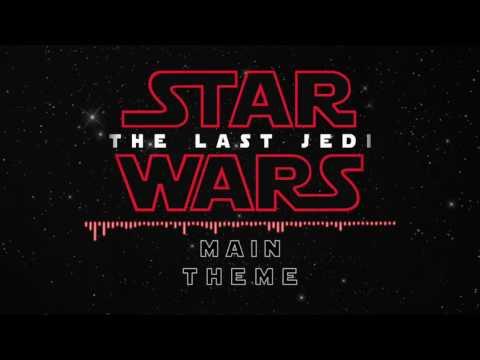 The Last Jedi (Main Theme - Star Wars)
