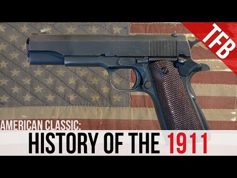 American Icon: A Brief History Of The 1911 Pistol