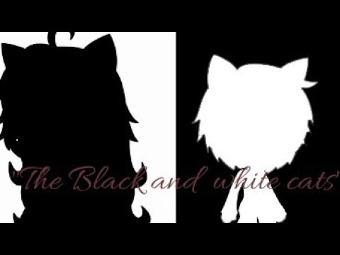 The Black And White Cats - Gacha Life - Childhood Memories - Ep 1 (ON HOLD)