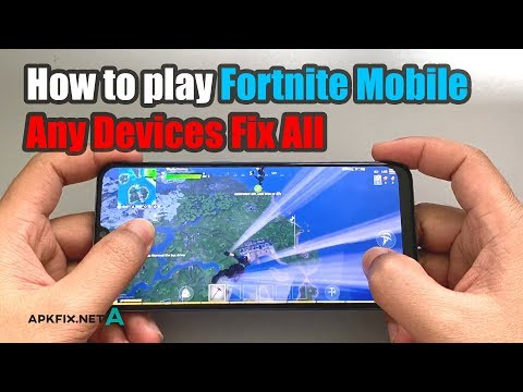 How To Play Fortnite Mobile Any Devices Fix All 2020