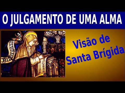 COMO É O JULGAMENTO DE UMA ALMA? - visão de Santa Brígida