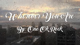 Cover images Whenever You Are - One Ok Rock English Lyrics