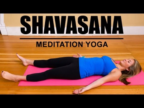 Shavasana / Savasana | Meditation Yoga - YouTube