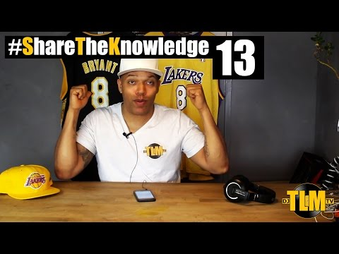#ShareTheKnowledge Episode 13: How to DJ for a Rapper, Advice for Young DJs