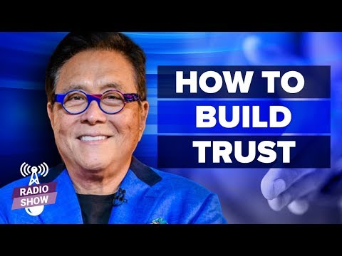 How Trust Changed My Company - Robert Kiyosaki [The Rich Dad Radio Show]