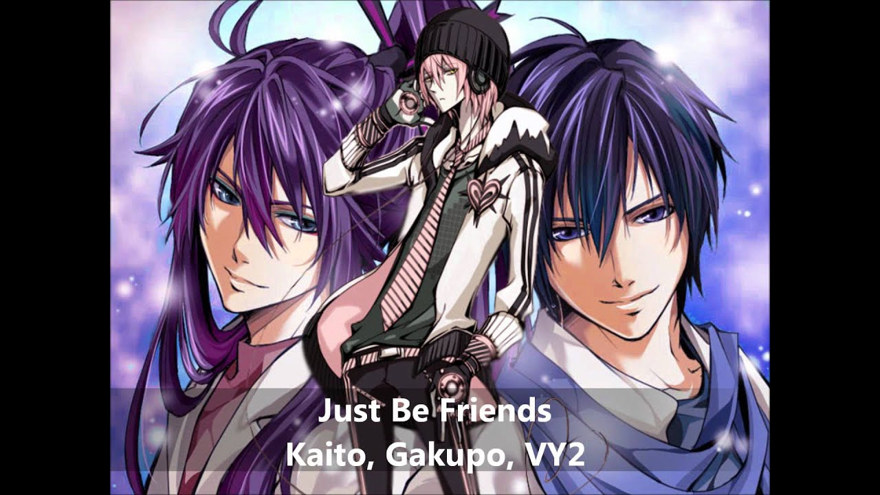 Badass Anime Girl Wallpaper Vocaloid Just Be Friends 【kaito Gakupo Vy2】 Youtube