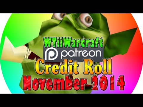 Warcraft 3 - Patron Credit Roll | November 2014