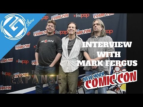Full  with Mark Fergus, Executive Producer of the Expanse