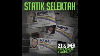 "Statik Selektah - ""21 & Over"" feat. Sean Price & Mac Miller (Audio)"