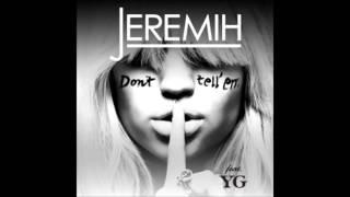 Don't Tell Em'