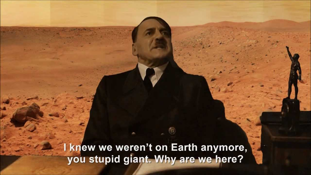 Hitler is informed he's on Mars