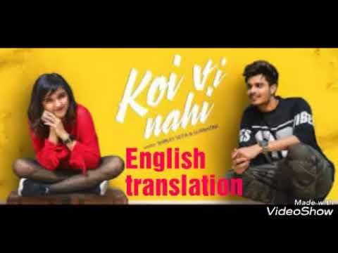 eng.-translation-|-koi-vi-nahi-|-shirley-setia-|-gurnazar-|-latest-song-2018