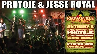 Protoje feat. Jesse Royal - Kingston Be Wise in Dortmund @ Reggaeville Easter Special 2015